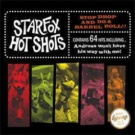 Foxboro Hot Tubs X Starfox - Stop Drop And Do A Barrel Roll!!!