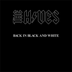 ACDC X The Hives - Back In Black And White