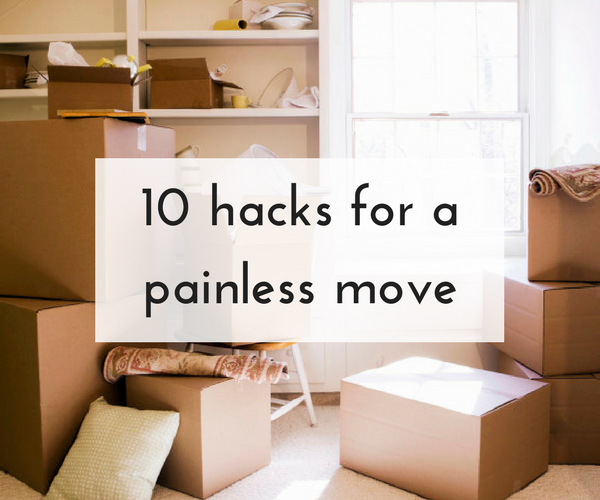 10 hacks for a painless move