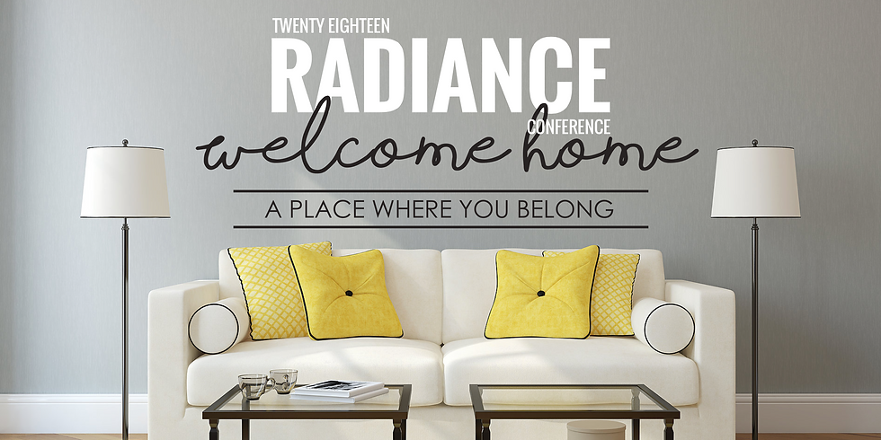 RADIANCE CONFERENCE - WELCOME HOME