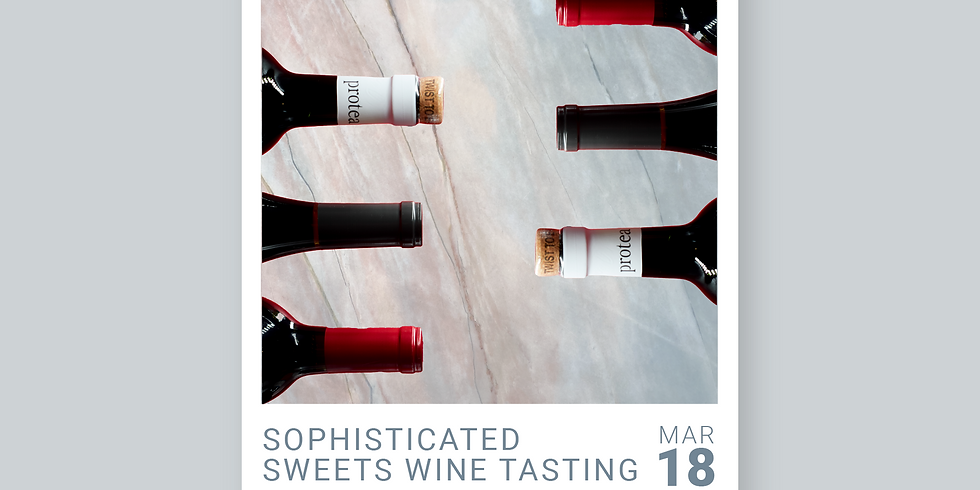 Sophisticated Sweets Wine Tasting