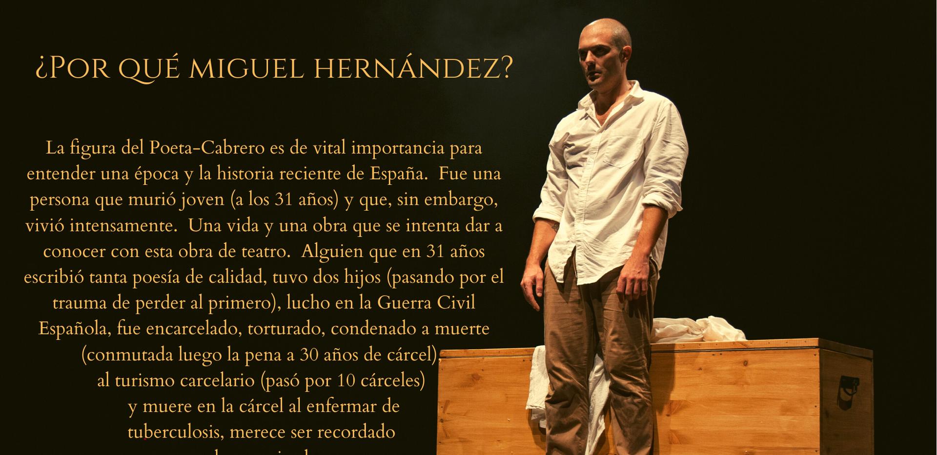 Miguel Hernández.  Si no me sacáis de aquí, me muero.