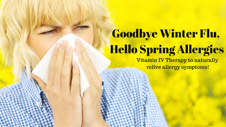 Goodbye Winter Flu, Hellloooo Spring Allergies!