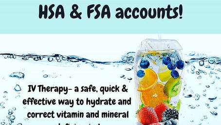Use your HSA/FSA accounts for Vitamin IV therapy!