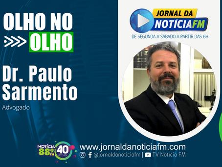 Olho no Olho com Dr. Paulo Sarmento