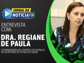 Entrevista com Dra. Regiane de Paula