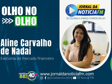 Olho no Olho com Aline Carvalho de Nadai