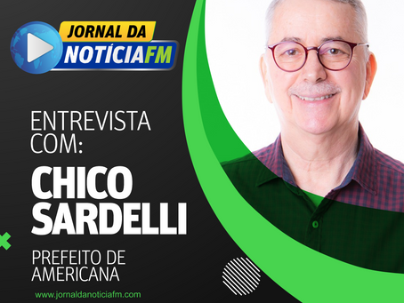 Entrevista com Chico Sardelli, prefeito de Americana