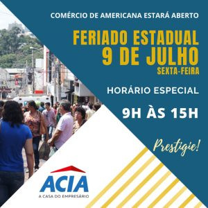 Comércio de Americana estará aberto no feriado de 9 de julho