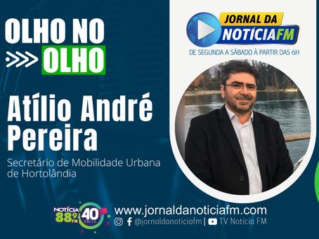 Olho no Olho com Atílio André Pereira