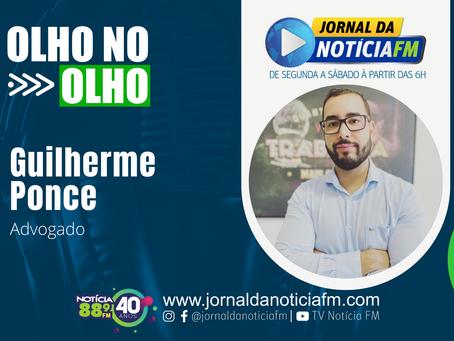 Olho no Olho com Guilherme Ponce