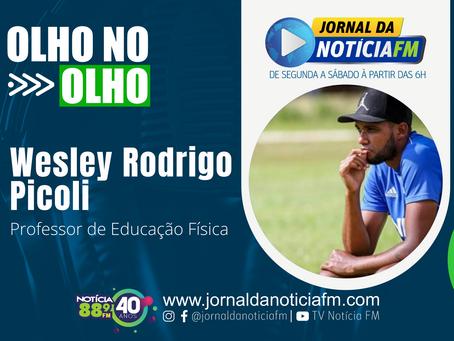 Olho no Olho com Wesley Rodrigo Picoli