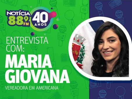 Maria Giovana, conta sobre suas principais ações no primeiro semestre de 2020
