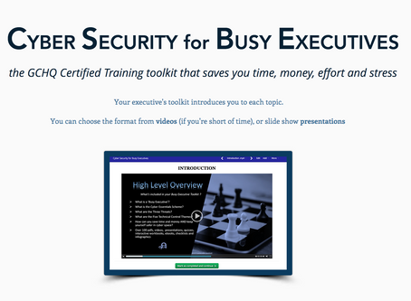 GCHQ Certified Training - Cyber Security Toolkit for Busy Executives