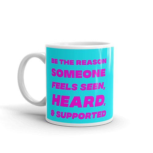 Be the Reason Mug