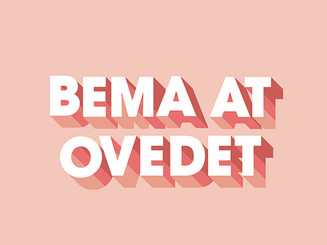 BEMA AT OVEDET - Community