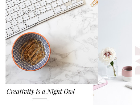 Creativity is a Night Owl…