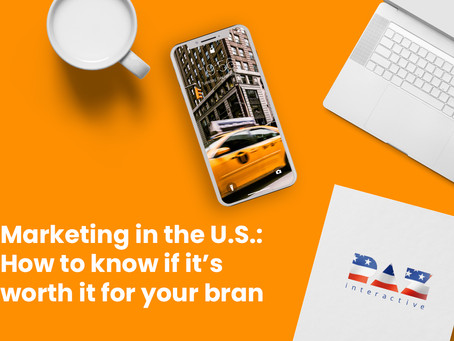 Marketing in the U.S.: How to know if it's worth it for your brand