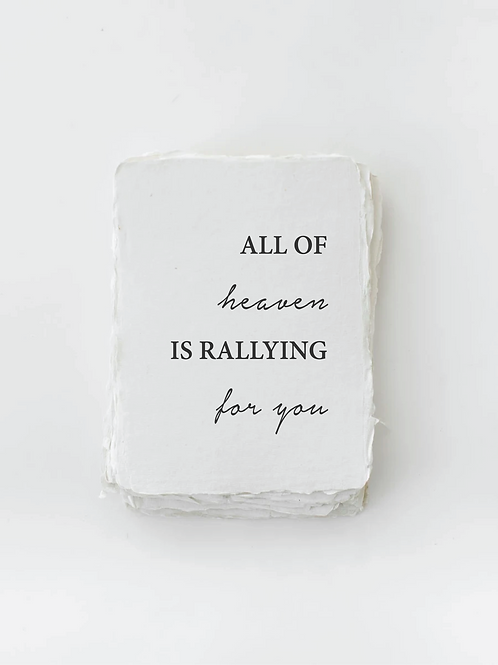 All of Heaven is Rallying For You Card