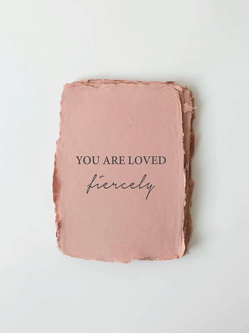 Loved Fiercely Card
