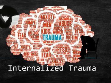 Internalized Trauma