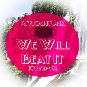 We Will Beat It (Covid-19)