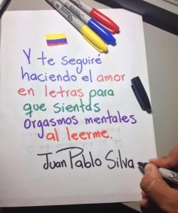 Primer verso publicado por Juan Pablo Silva.