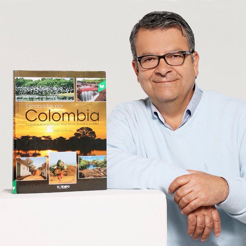"""Escapadas por Colombia"" Autor: Filiberto Pinzón."