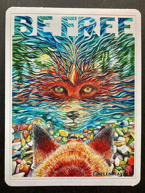 Be Free /Fox - Vinyl Sticker