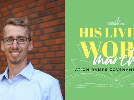 His Living Word - A Reflection by Dallas Nord