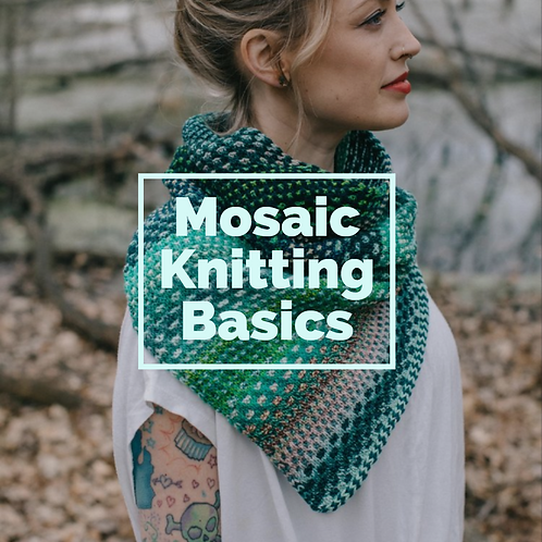 August 24, 2019 - Learn the basics of Mosaic Knitting