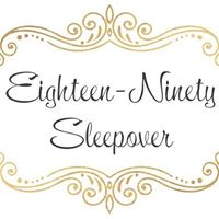 Eighteen - Ninty Sleepover