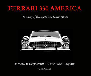 Ferrari 330 America by Cyrille Jaquinot a Book Review: By Jim Weed
