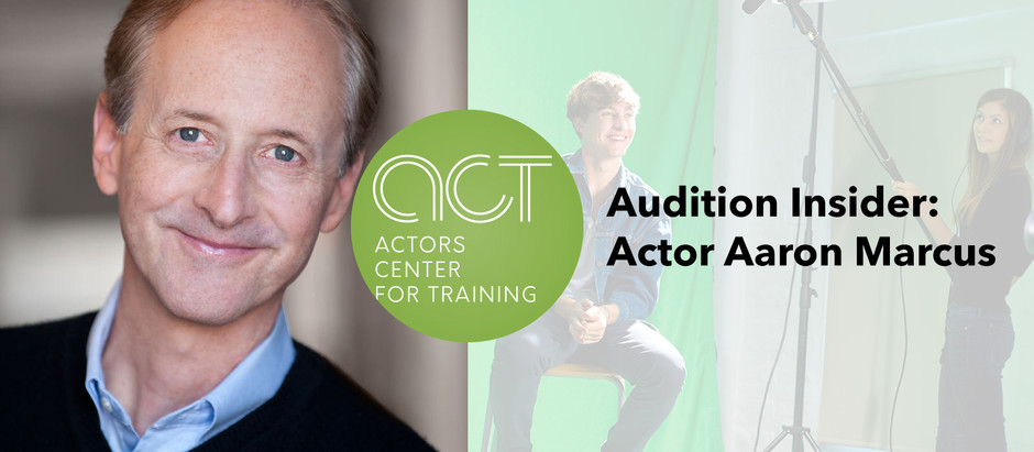 Audition Insider: Actor Aaron Marcus