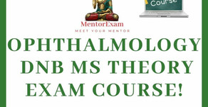 DNB/MS Ophthalmology Theory Course! All about the new pattern