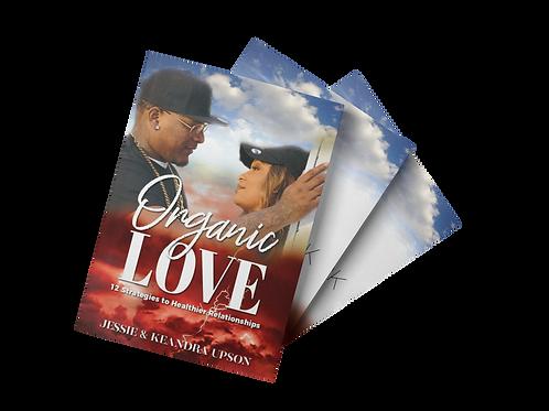 Organic Love: 12 Strategies To Healthier Relationships Combo