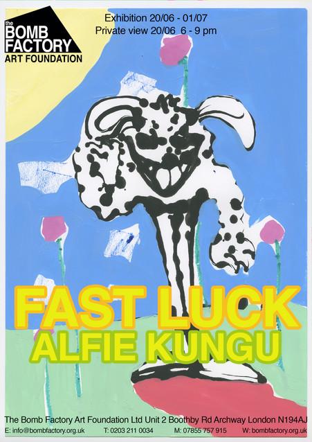 Alfie Kungu - Fast Luck