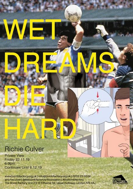 Wet Dreams Die Hard By Richie Culver