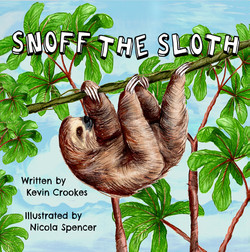 Snoff the Sloth - Children's Book Cover