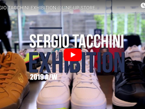【DigestVideo】SERGIO TACCHINI EXHIBITION at LINE-UP STORE