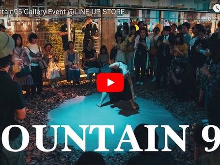 【DigestVideo】Fountain 95  Gallery Event @LINE-UP STORE