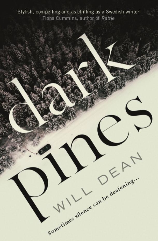 Dark Pines by Will Dean, The Riff Raff