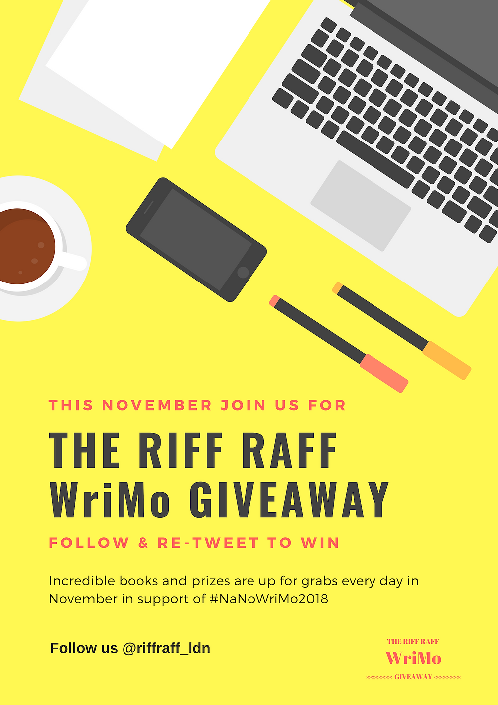 The Riff Raff WriMo Giveaway