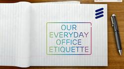 Ericsson Office Etiquette