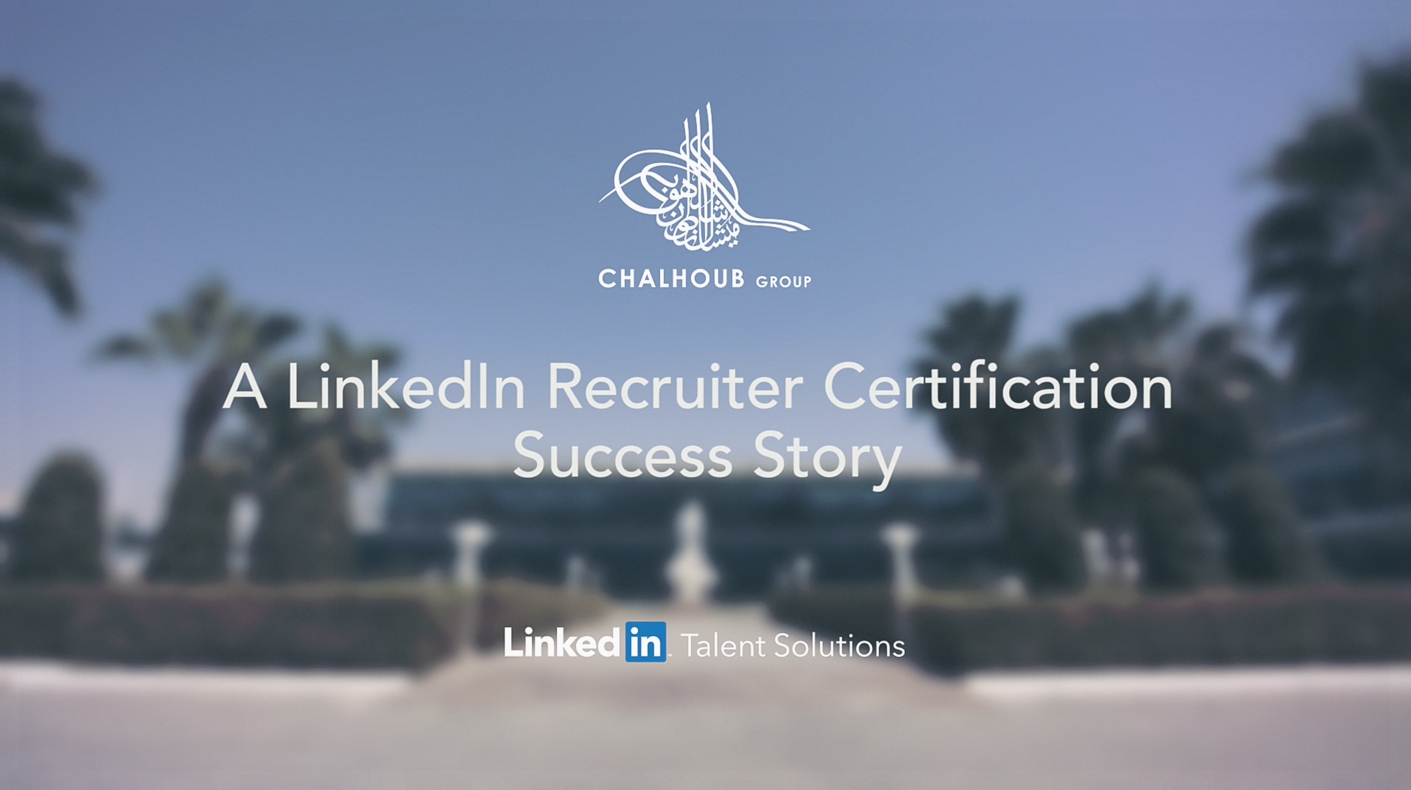 LinkedIn Success Stories - Chalhoub