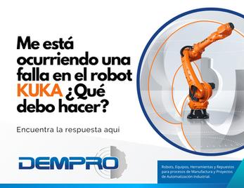 ¿Me está ocurriendo una falla en el robot KUKA, que debo hacer?