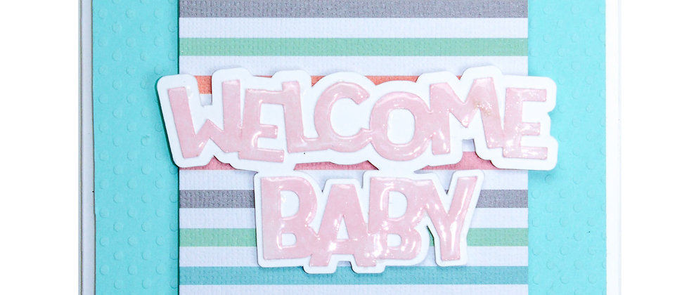 Welcome Baby - Stripes