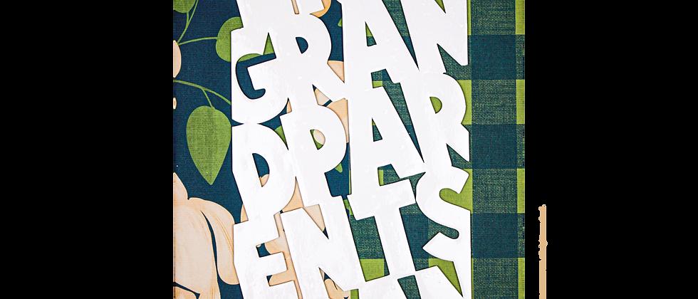 Happy Grandparents Day - For Grandpa