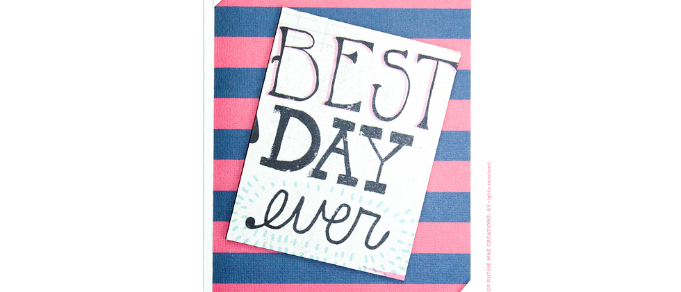 Best Day Ever - Pink/Blue