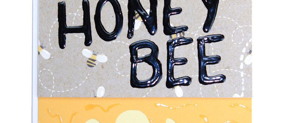 Hey Honey Bee